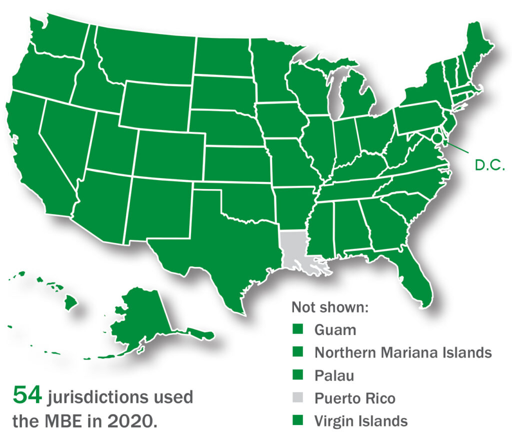 This map shows the 54 jurisdictions that used the MBE in 2020. All jurisdictions except Louisiana and Puerto Rico used the MBE in 2020. Note that Delaware and Palau, both of which use the MBE but canceled their exams in 2020 due to the COVID-19 pandemic, are included in this count of 54 jurisdictions.