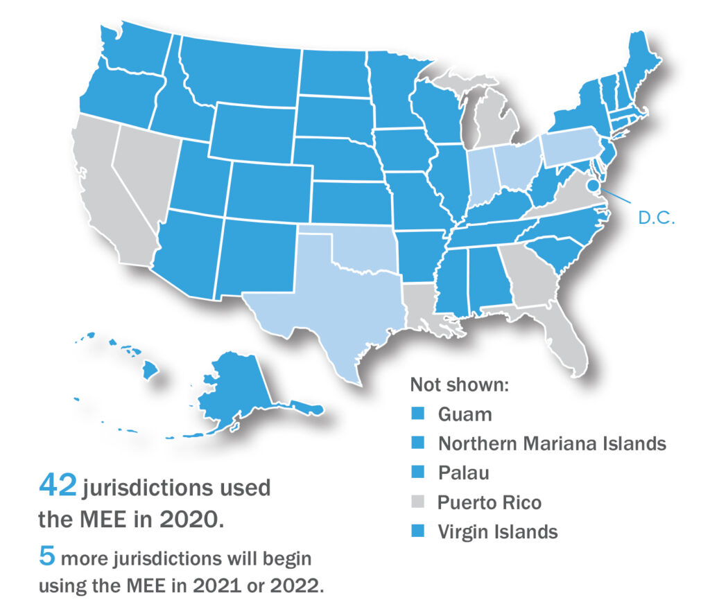 This map shows the 42 jurisdictions that used the MEE in 2020 and the 5 additional jurisdictions ¬¬th¬¬at will begin using the MEE in 2021 or 2022. The jurisdictions that used the MEE in 2020 were Alabama, Alaska, Arizona, Arkansas, Colorado, Connecticut, the District of Columbia, Hawaii, Idaho, Illinois, Iowa, Kansas, Kentucky, Maine, Maryland, Massachusetts, Minnesota, Mississippi, Missouri, Montana, Nebraska, New Hampshire, New Jersey, New Mexico, New York, North Carolina, North Dakota, Oregon, Rhode Island, South Carolina, South Dakota, Tennessee, Utah, Vermont, Washington, West Virginia, Wisconsin, Wyoming, Guam, Northern Mariana Islands, Palau, and US Virgin Islands. (Note that Palau, which uses the MEE but canceled its exam in 2020 due to the COVID-19 pandemic, is still included in this count of 42 MEE jurisdictions.) Of the 5 jurisdictions that will begin using the MEE in the 2021 or 2022, Ohio was to begin using the MEE in July 2020, but due to the pandemic, it instead administered a remote exam in October 2020 and began using the MEE in February 2021. Texas also began using the MEE in February 2021. Indiana and Oklahoma will begin using the MEE in July 2021, and Pennsylvania in July 2022.
