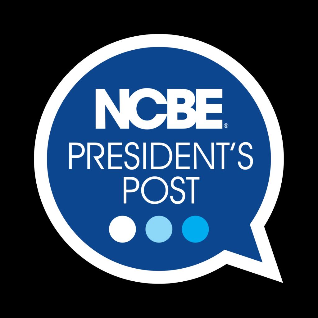 NCBE President's Post in blue speech bubble